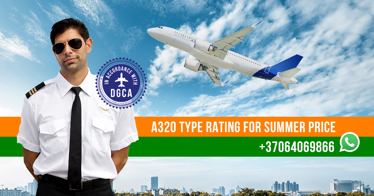 Airbus A320 Type Rating (DGCA) - BAA Type Rating Training
